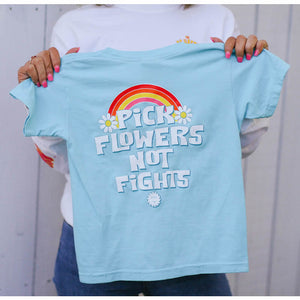 Pick Flowers Not Fights T-Shirt