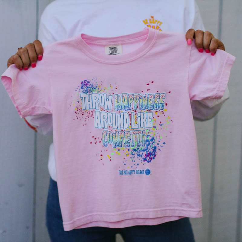 Throw Happiness Around Like Confetti T-Shirt