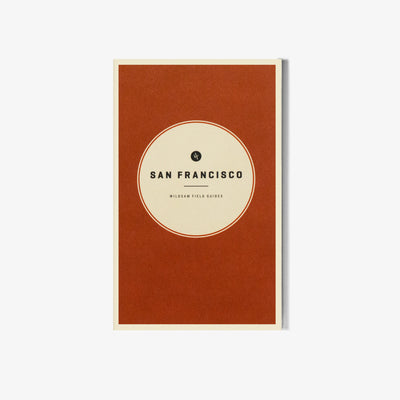 San Francisco Field Guide