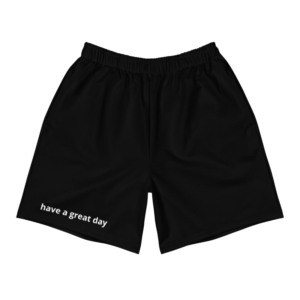 have a great day Men's (Unisex) Athletic Long Shorts