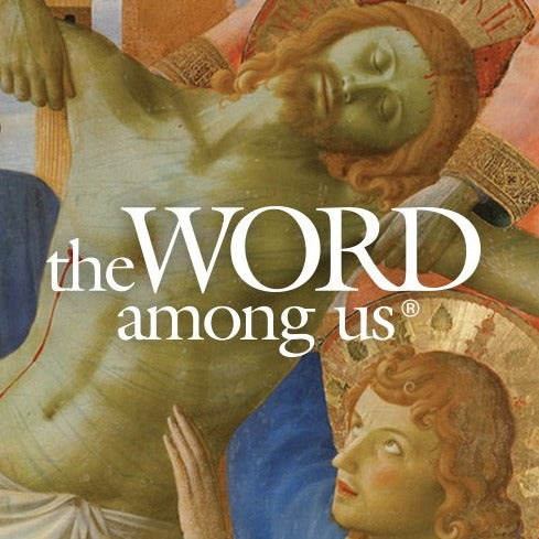 The Word Among Us Monthly Magazine