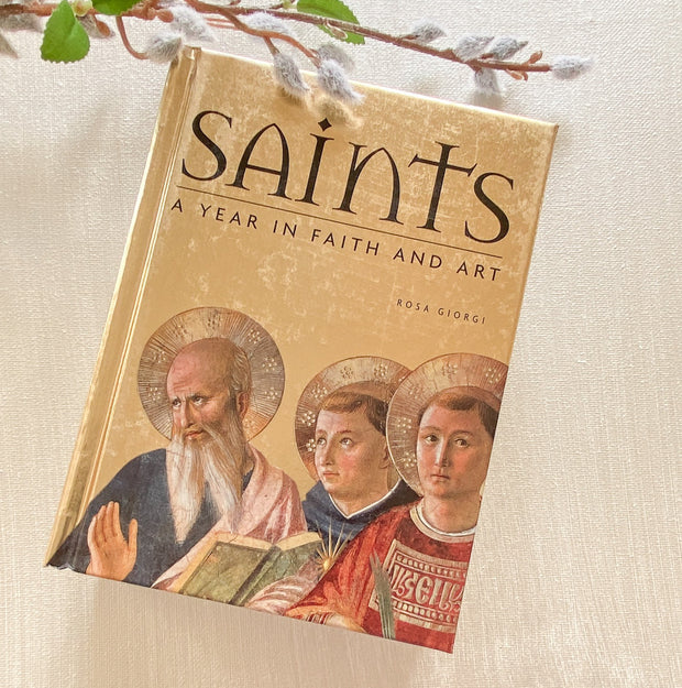 Saints: A Year in Faith and Art