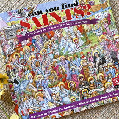 Can You Find Saints? Introducing Your Child to Holy Men and Women