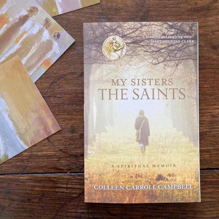 My Sisters the Saints: A Spiritual Memoire