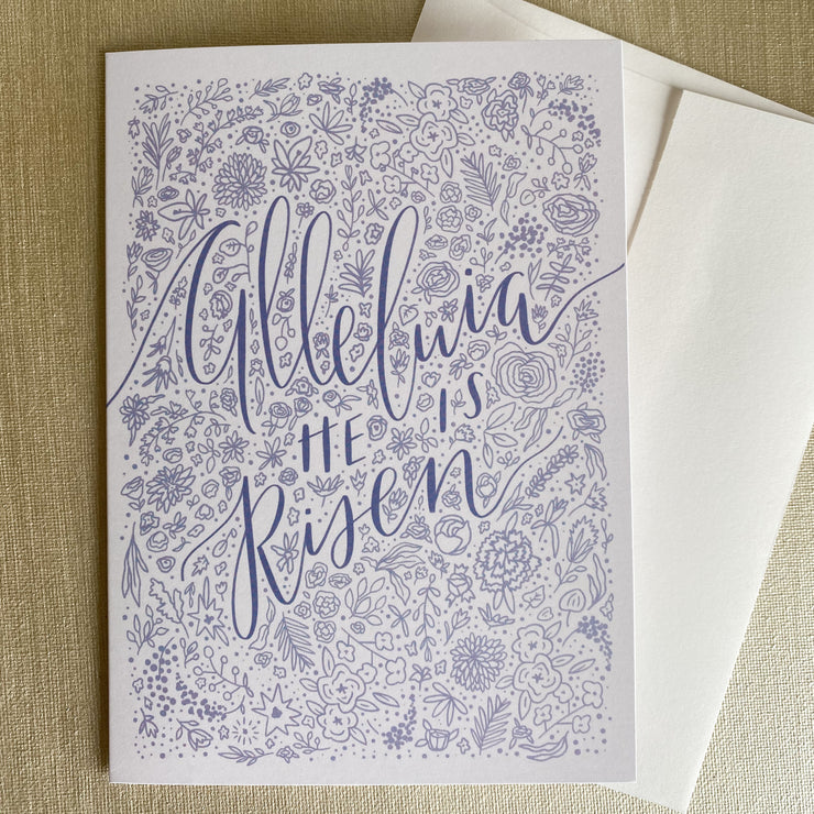 Alleluia He Is Risen Greeting Card