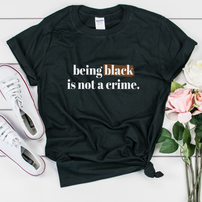 being black is not a crime, black lives matter protest shirt, george floyd
