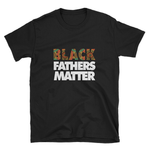 Black Fathers Matter T Shirt for Father's Day Gift