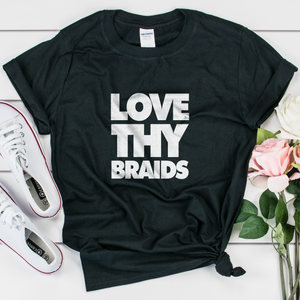 Love Thy Braids Women's T-shirt - My Black Clothing