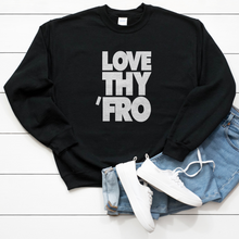 Load image into Gallery viewer, Love Thy 'Fro Unisex Sweatshirt - My Black Clothing