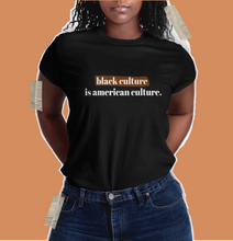 Load image into Gallery viewer, black culture black pride t shirt black history month.