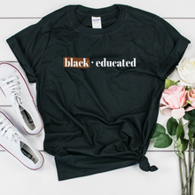 Load image into Gallery viewer, black and educated black owned clothing shirt