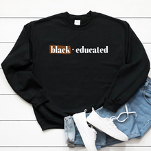 Load image into Gallery viewer, BAE black and educated t shirt. black owned