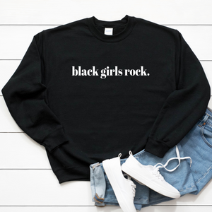 black girls rock sweater sweatshirt for black women