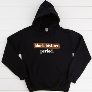 black history month hoodie. black owned shirts for black history month