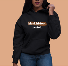 Load image into Gallery viewer, black history black owned hoodies