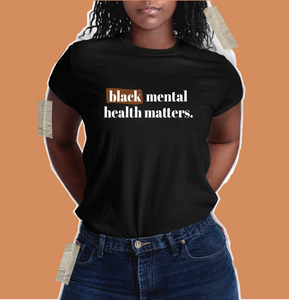 black mental health matters shirt black owned clothing shop