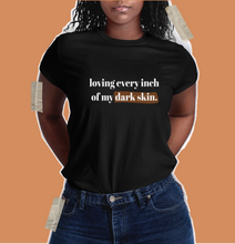 Load image into Gallery viewer, darbrown skin girl shirt. t shirt for black women