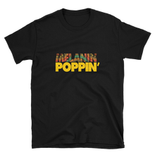 Load image into Gallery viewer, Melanin Poppin' Women's T-shirt - My Black Clothing