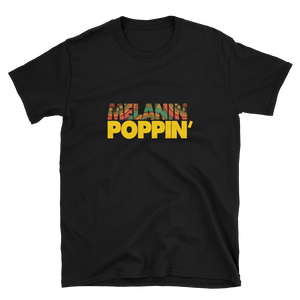 Melanin Poppin' Women's T-shirt - My Black Clothing