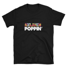 Load image into Gallery viewer, Melanin Poppin' T shirt for black women - My Black Clothing
