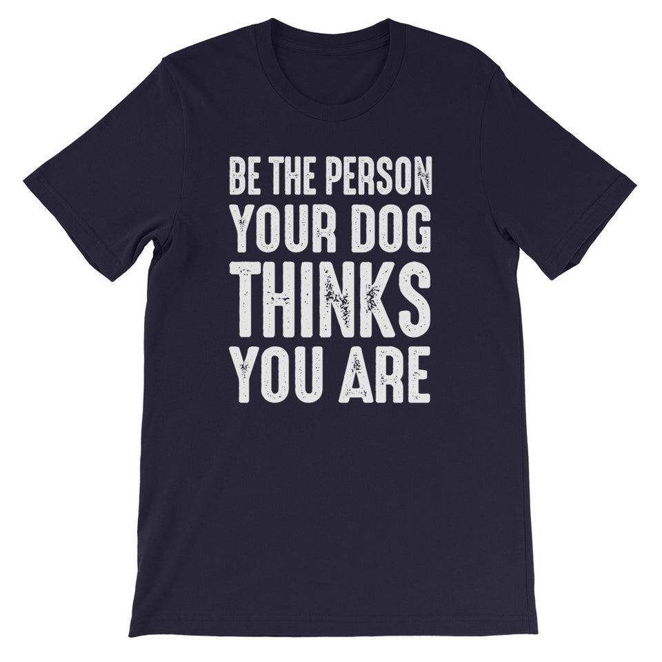 Be The Person Unisex T-Shirt
