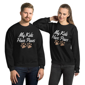 My Kids Have Paws Unisex Sweatshirt