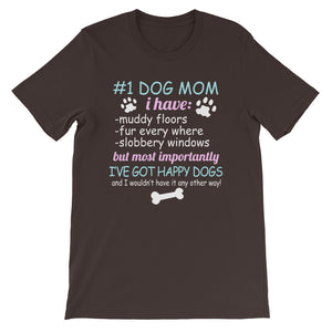 #1 Dog Mom Unisex T-Shirt