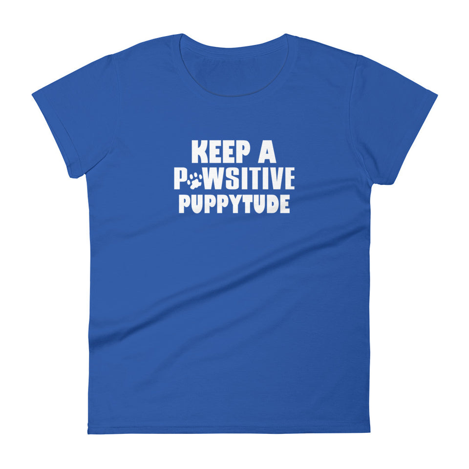 Pawsitive Puppytude Women's T-Shirt