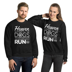 Dog Heaven Unisex Sweatshirt