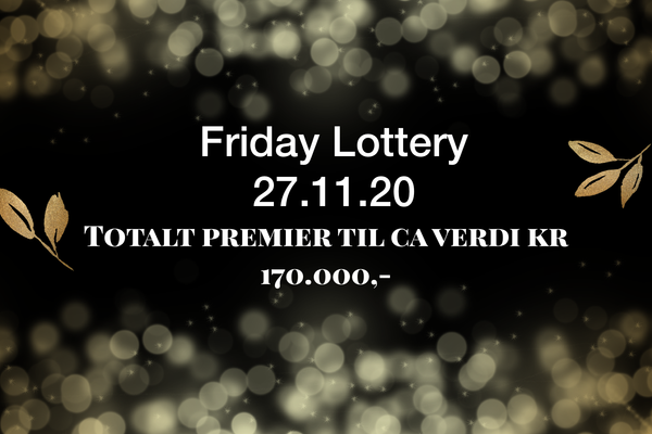 FRIDAY LOTTERY!
