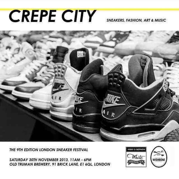Crepe City sneakers fashion art and music kicks off the 9th instalment.  Saturday 30th November 2013