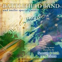 Battlefield Band Beg and Borrow