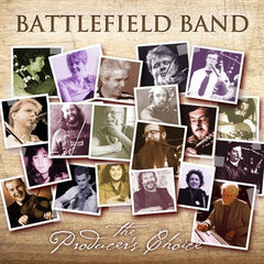 Battlefield Band - The Producer's Choice (Temple Records DD/COMD2108)