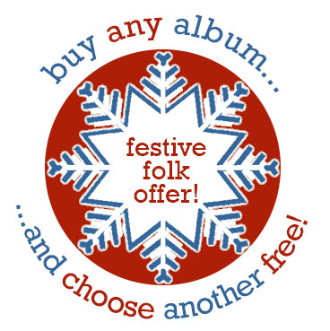 Festive Folk Offer  - buy any album and choose another one free!