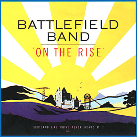 Battlefield Band - On The Rise