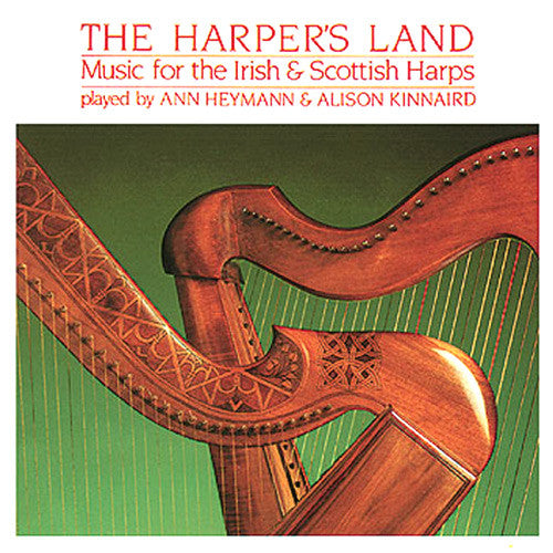 Alison Kinnaird and Ann Heymann - The Harpers Land