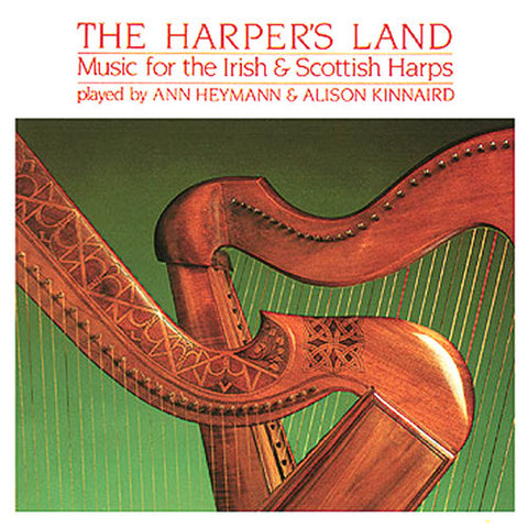 Alison Kinnaird and Ann Heymann - The Harper's Land