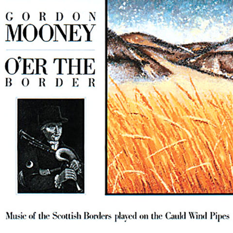 Gordon Mooney - O'er The Border