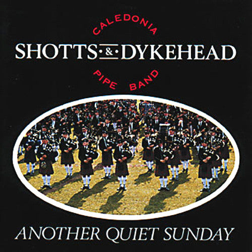 Shotts and Dykehead Caledonia Pipe Band - Another Quiet Sunday