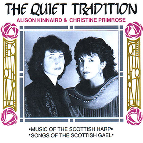 Alison Kinnaird and Christine Primrose - The Quiet Tradition