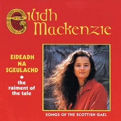 Songs of the Gael - Orain Nan Gàidheal  (5 Album Boxed Set)