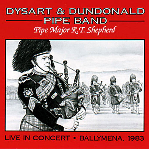Dysart and Dundonald Pipe Band - Live In Concert