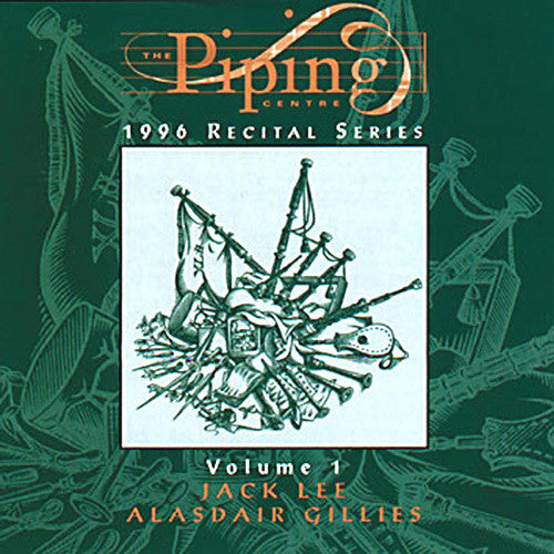 Jack Lee and PM Alasdair Gillies - The Piping Centre 1996 Recital Series - Vol I
