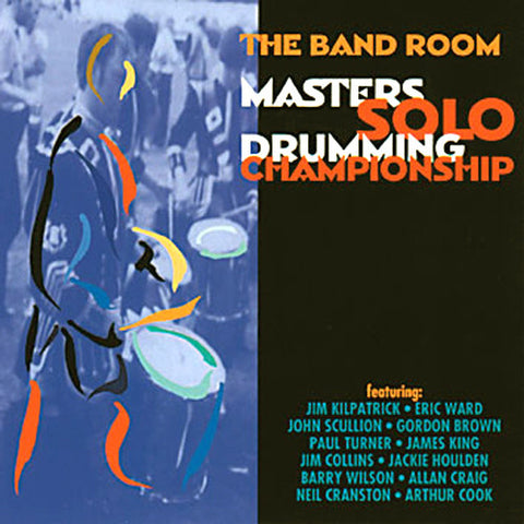 Various Artists - The Band Room Masters Solo Drumming Championship 1997