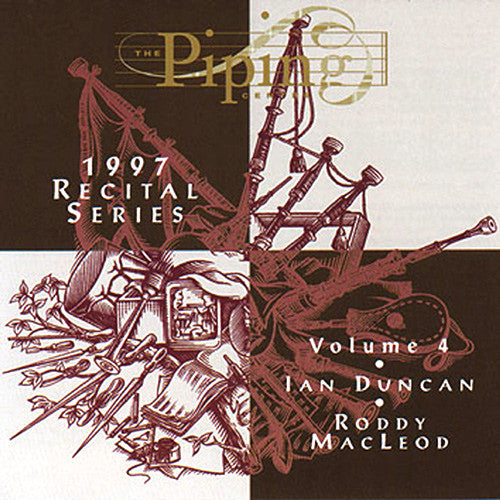 Ian Duncan and Roddy MacLeod - The Piping Centre 1997 Recital Series - Vol IV