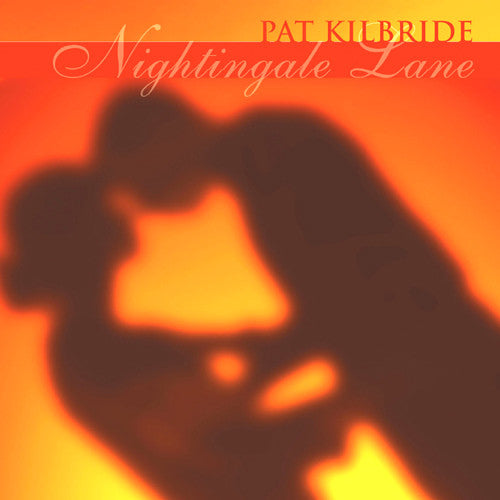 Pat Kilbride - Nightingale Lane