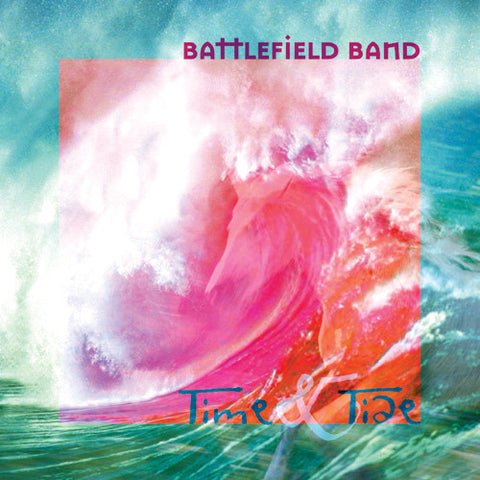 Battlefield Band - Time & Tide