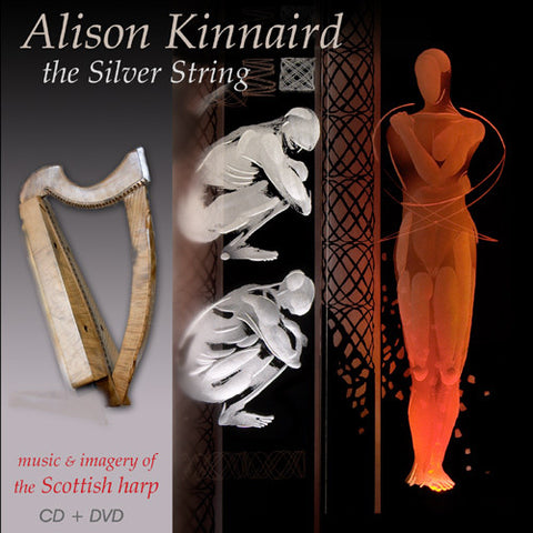 Alison Kinnaird - The Silver String (Album & Films)
