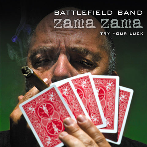 Battlefield Band - Zama Zama...try your luck