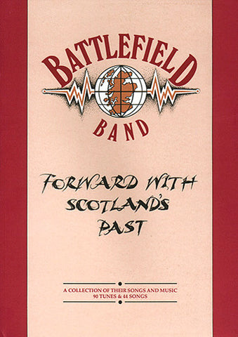 Battlefield Band - Forward With Scotland's Past (Book)